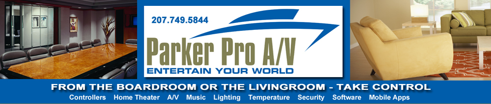 Parker Pro A/V - Authorized Dealer for Crestron and Control 4 Products. Home and Business Systems Designed, Installed and Serviced.